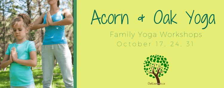 Acorn & Oak Yoga Workshops
