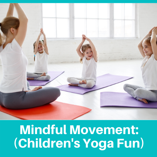 Mindful Movement (Ages 3-4)