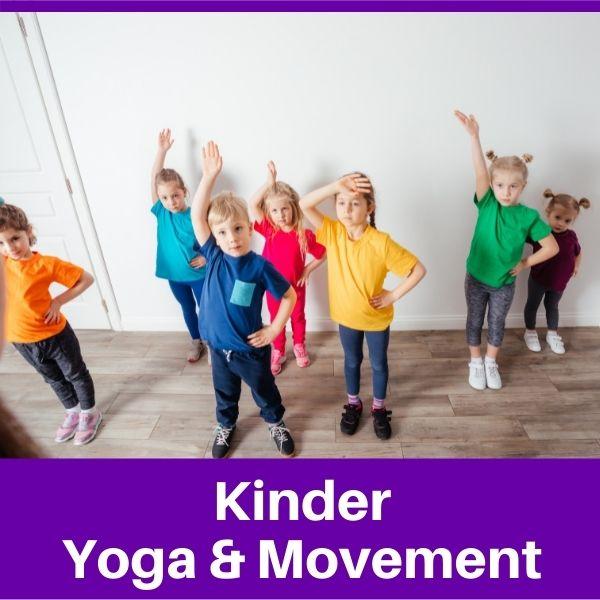 Kinder Yoga & Movement