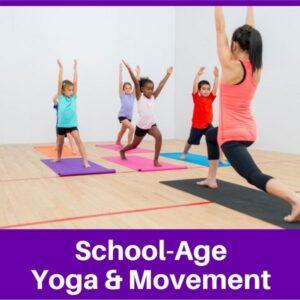 School-Age Yoga & Movement